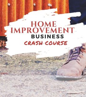 Start A Home Improvement Business Crash Course
